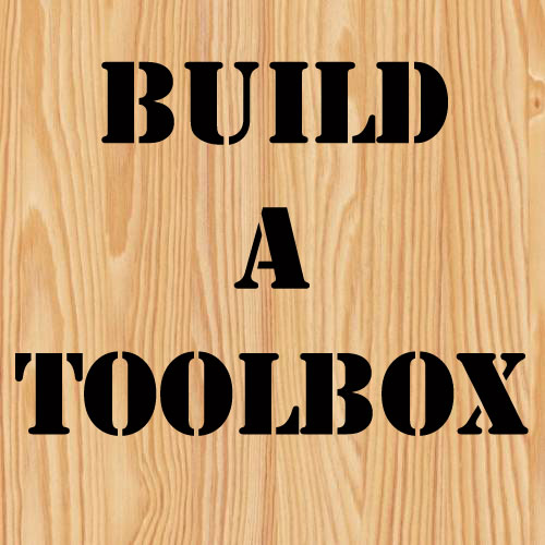 Build A Better Toolbox